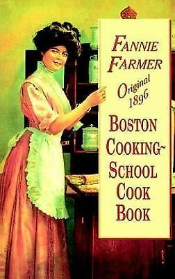 Original 1896 Boston Cooking-School Cook Book, Farmer, Fannie Merritt, Good Book
