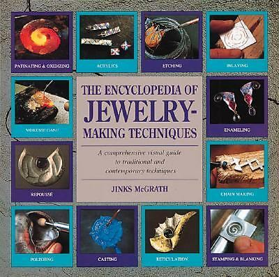 The Encyclopedia of Jewelry-Making Techniques by McGrath, Jinks