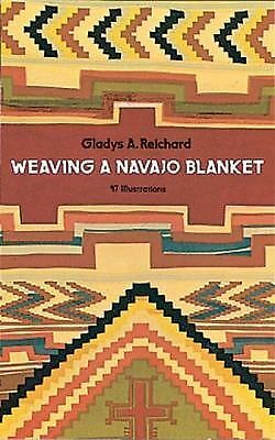Weaving a Navajo Blanket, Reichard, Gladys A., Good Condition, Book