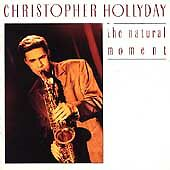 Natural Moment, Hollyday, Christopher, Good