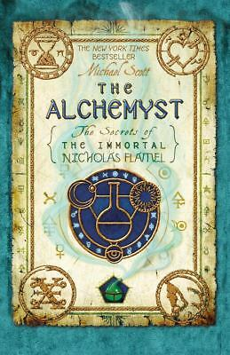 The Alchemyst: The Secrets of the Immortal Nicholas Flamel by Scott, Michael
