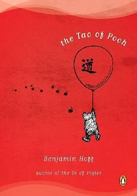 The Tao of Pooh by Hoff, Benjamin