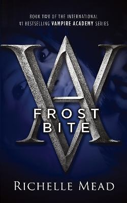 Frostbite (Vampire Academy, Book 2) by Mead, Richelle