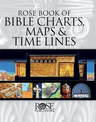 Rose Book of Bible Charts, Maps, and Time Lines, Publishing, Rose, Good Book
