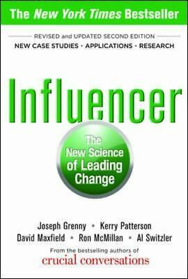 Influencer: The New Science of Leading Change, Second Edition, Switzler, Al, McM