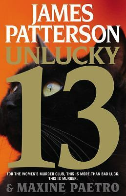 Unlucky 13 (Women's Murder Club), Paetro, Maxine, Patterson, James, Good Conditi