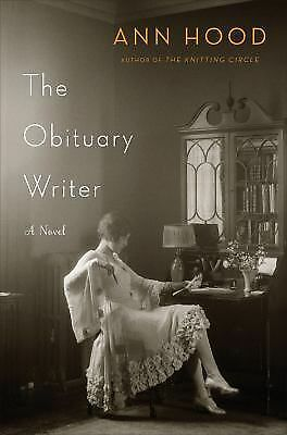 The Obituary Writer: A Novel, Hood, Ann, Good Condition, Book
