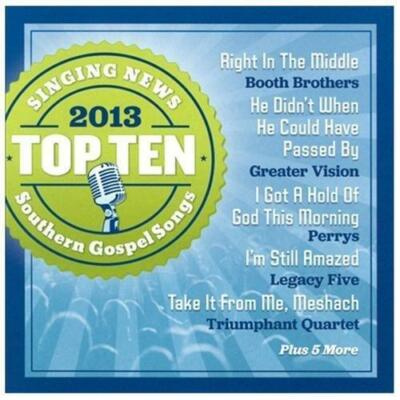 Singing News Top 10 Southern Gospel Songs of 2013, Singing News Top 10 Southern
