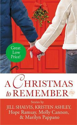 A Christmas to Remember by Shalvis, Jill, Ashley, Kristen, Ramsay, Hope, Cannon