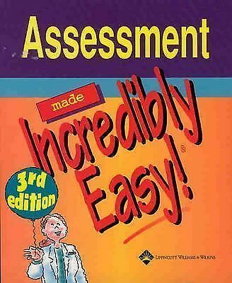 Assessment Made Incredibly Easy! (Incredibly Easy! Series), Springhouse, Good Bo