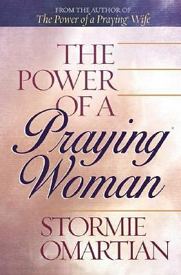 The Power of a Praying Woman by Omartian, Stormie