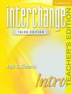 Interchange Intro Teacher's Edition (Interchange Third Edition) by Richards, Ja