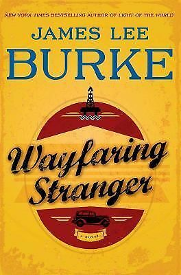 Wayfaring Stranger: A Novel, Burke, James Lee, Good Condition, Book