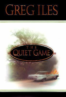 The Quiet Game by Iles, Greg