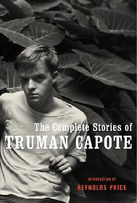 The Complete Stories of Truman Capote by Capote, Truman