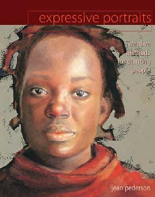 Expressive Portraits: Creative Methods for Painting People, Pederson, Jean, Good