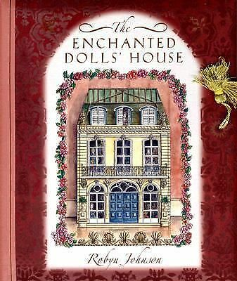 The Enchanted Dolls' House by Johnson, Robyn