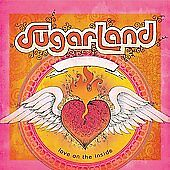 Love On The Inside, Sugarland, Good