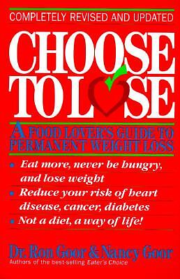 Choose to Lose: Revised Edition by Goor, Nancy, Goor, Ronald S.