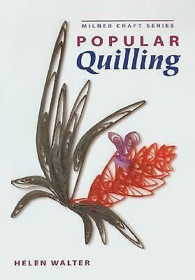 Popular Quilling (Milner Craft Series) by Walter, Helen