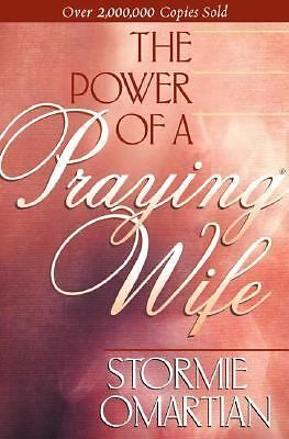 The Power of A Praying Wife by Omartian, Stormie