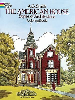 The American House Styles of Architecture Coloring Book (Dover History Coloring