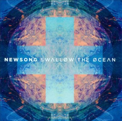 Swallow the Ocean, Newsong, New