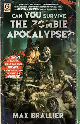 Can You Survive the Zombie Apocalypse? by Brallier, Max