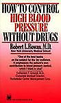 How to Control High Blood Pressure Without Drugs, Rowan, Robert L., Good Conditi