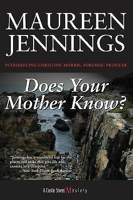Does Your Mother Know?: A Christine Morris Mystery, Jennings, Maureen, Good Cond