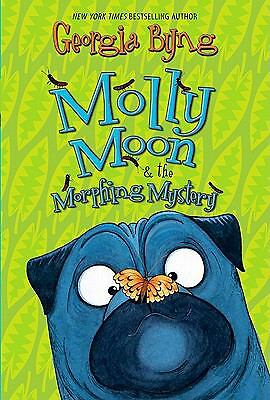 Molly Moon & the Morphing Mystery by Byng, Georgia