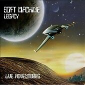 Live Adventures, Soft Machine Legacy, Good