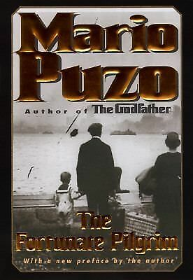 The Fortunate Pilgrim by Puzo, Mario