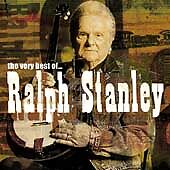 The Very Best of Ralph Stanley, Stanley, Ralph, Good