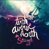 The Struggle, Tenth Avenue North, Good