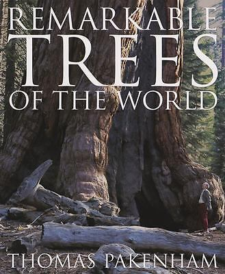 Remarkable Trees of the World by Pakenham, Thomas