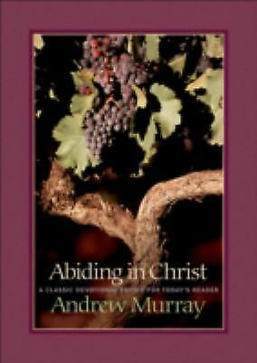 Abiding in Christ by Murray, Andrew