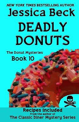 Deadly Donuts: Book 10 in the Donut Mysteries, Beck, Jessica, Good Book
