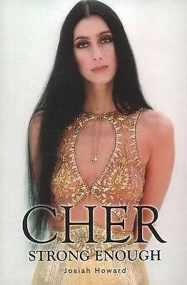 Cher: Strong Enough by Howard, Josiah