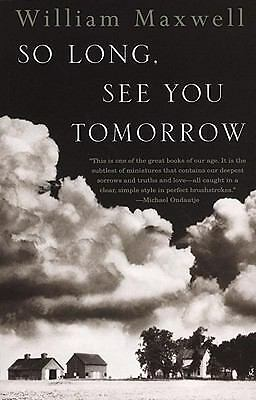 So Long, See You Tomorrow, William Maxwell, Good Book