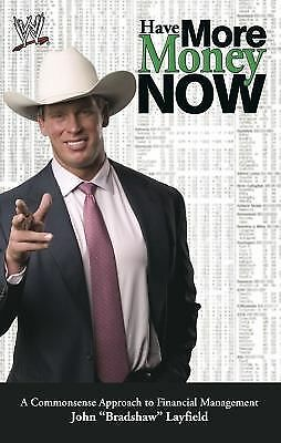 Have More Money Now (Wwe), Layfield, John, Good Condition, Book