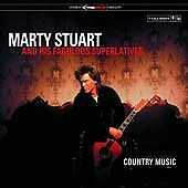 Country Music, Marty Stuart, Good