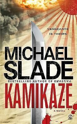 Kamikaze, Slade, Michael, Good Condition, Book