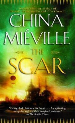 The Scar by Mieville, China