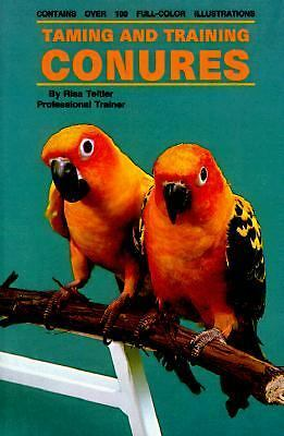 Taming and Training Conures, Risa Teitler, Good Condition, Book