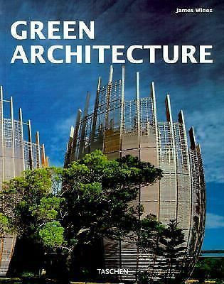 Green Architecture (Architecture & Design), Wines, James, Good Condition, Book