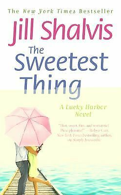 The Sweetest Thing (A Lucky Harbor Novel), Shalvis, Jill, Good Condition, Book