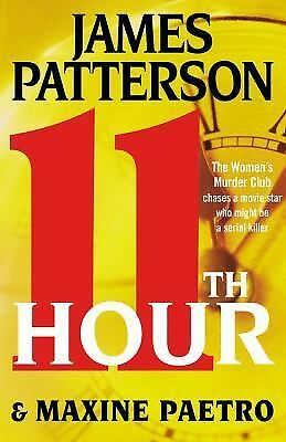11th Hour (Women's Murder Club), James Patterson, Maxine Paetro, Good Condition,