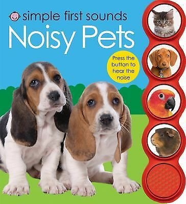 Simple First Sounds Noisy Pets by
