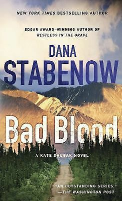 Bad Blood (Kate Shugak Novels), Stabenow, Dana, Good Condition, Book